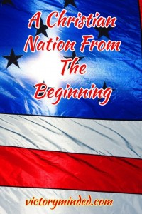 USA A christian nation from the beginning